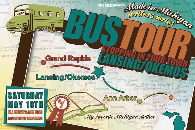 Made In Michigan Writers Series Bus Tour Okemos Stop Wayne State